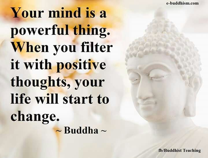 When you feed your mind with positive thoughts...