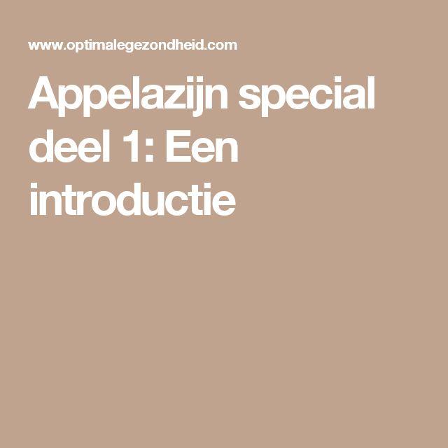 Appelazijn special deel 1: Een introductie