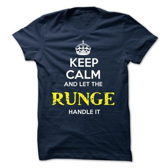 RUNGE - KEEP CALM AND LET THE RUNGE HANDLE IT - #photo gift #thoughtful gift. BEST BUY => https://www.sunfrog.com/Valentines/RUNGE--KEEP-CALM-AND-LET-THE-RUNGE-HANDLE-IT-52151801-Guys.html?68278