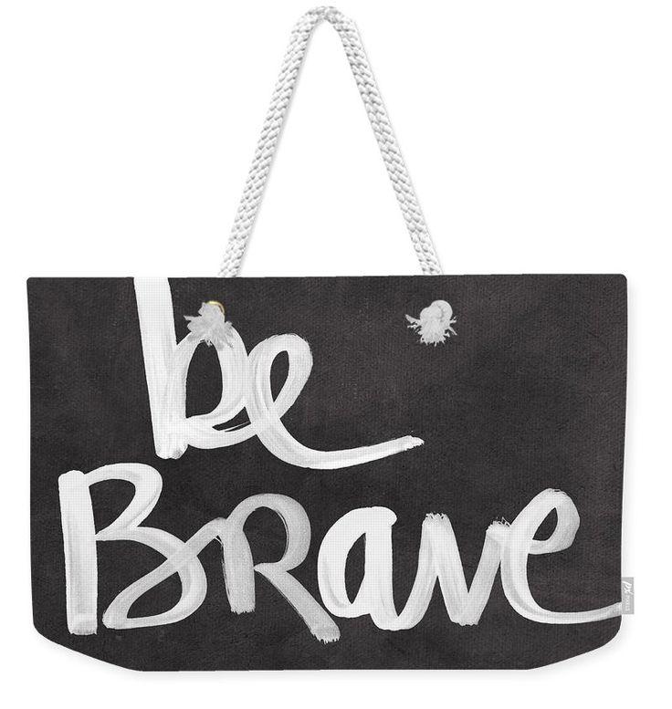 be Brave Weekender Tote