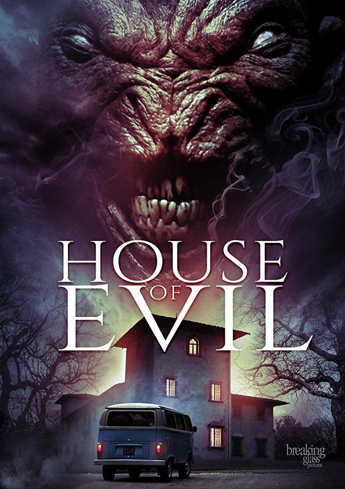 House Of Evil 2017 Dir Luca Boni Marco Ristori Horror Movie Fan Horror Movie Posters Scary Movies