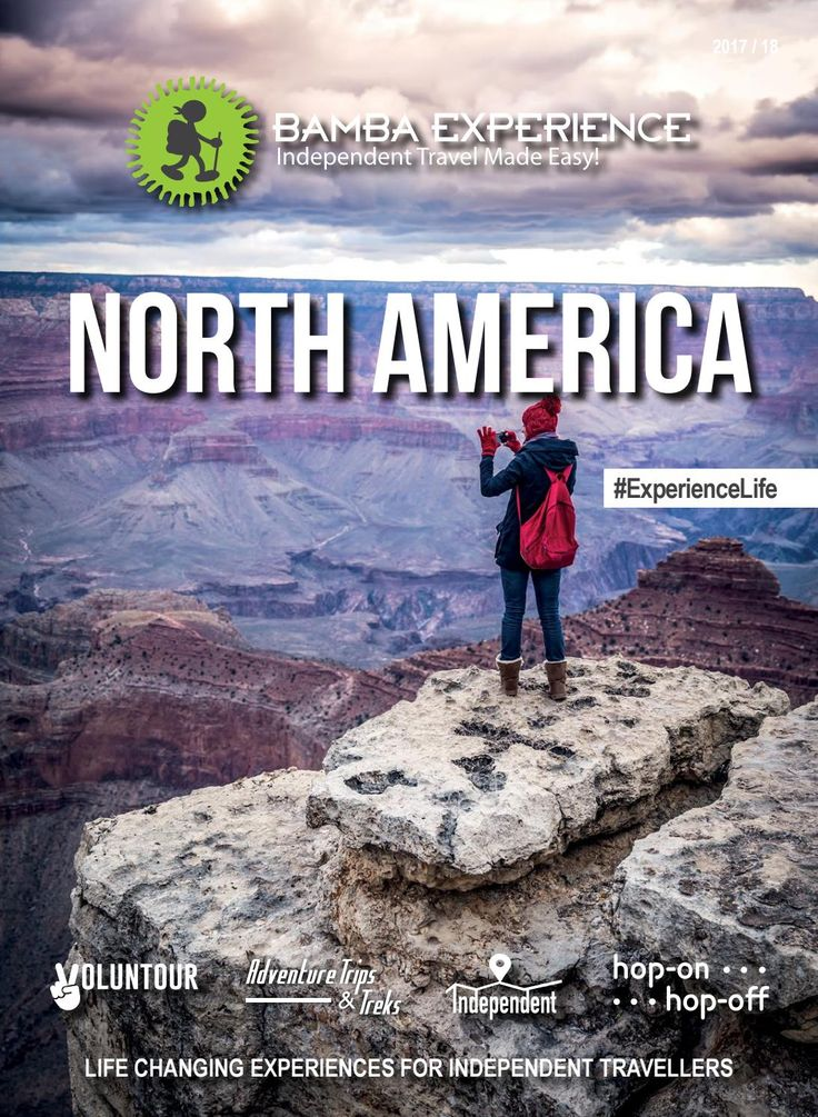 Bamba Experience North America Brochure 2017. from Modern cities to national parks, wee have got the best of North America! #Brochure #BambaExperience #ExperienceLife  #Travel #IndependentTravel #HopOnHopOff #NorthAmerica