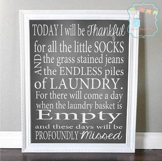 Laundry Room Sign- Piles of Laundry- Laundry Room Decor- Thankful for Laundry- Wash Room- Inspirational Laundry Room Chalkboard -Mothers Day