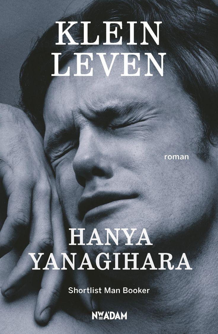 Gevonden Via Boogsy: #ebook Klein Leven Van Hanya Yanagihara (vanaf '� 5,