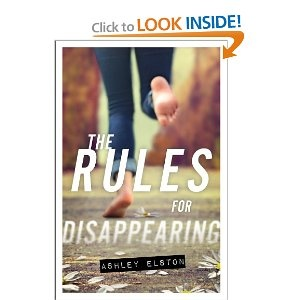 Amazon.com: The Rules for Disappearing (Rules, The) (9781423168973): Ashley Elston: Books