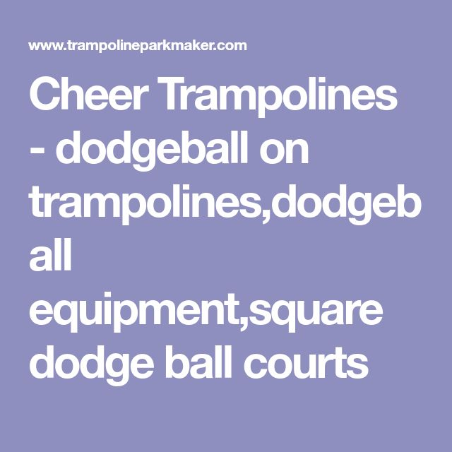 Cheer Trampolines - dodgeball on trampolines,dodgeball equipment,square dodge ball courts