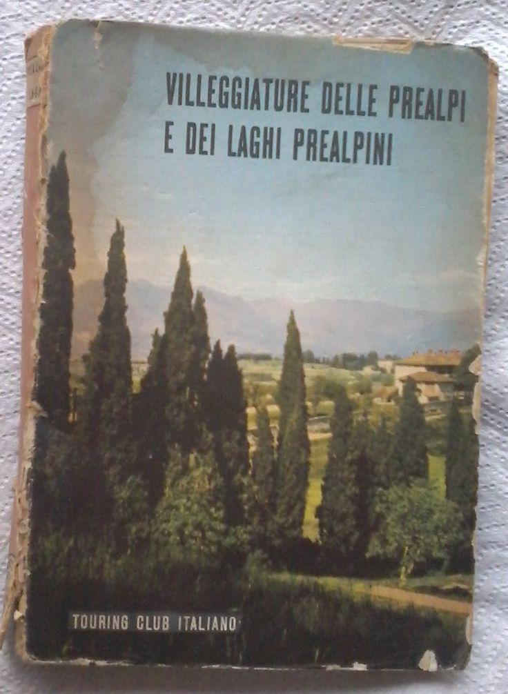 Amazon.it: GUIDA PRATICA DEI LUOGHI DI SOGGIORNO - VILLEGGIATURE DELLE PREALPI E DEI LAGHI ALPINI - AA.VV. - Libri