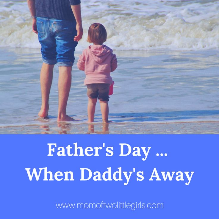 Father's Day when Daddy is away is a not as good as the other version. How do you make sure your kids are happy?