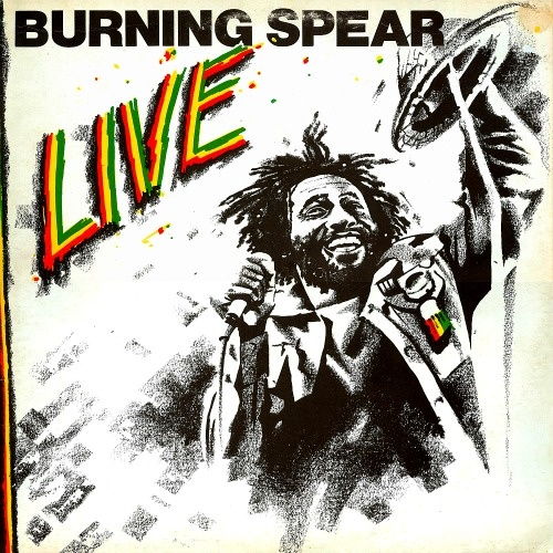 BURNING SPEAR - Live ℗ 1977, Island Records