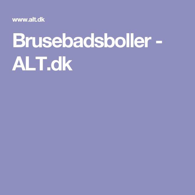 Brusebadsboller - ALT.dk