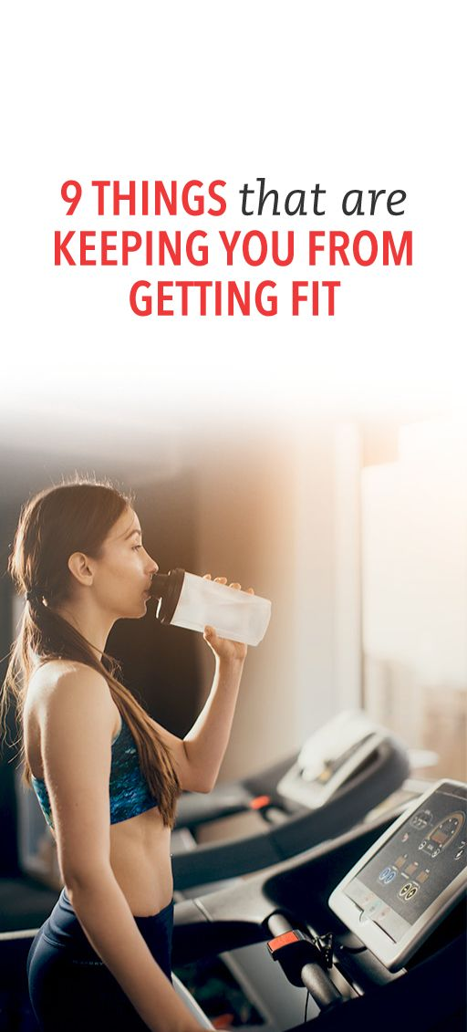 9 things keeping you from getting fit