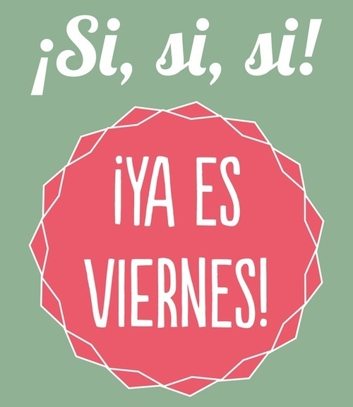 9 best Buen Fin de Semana images on Pinterest | Nice weekend, Good night and Happy friday