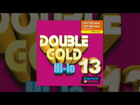 E4F - Double Gold Hi-lo 13 - Part 1 - Fitness & Music 2019