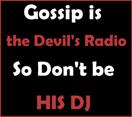 Don't Gossip. Proverbs 26:20-22 (a Gossip Is Called The