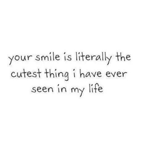 Imágenes De I Like To See You Smile Quotes