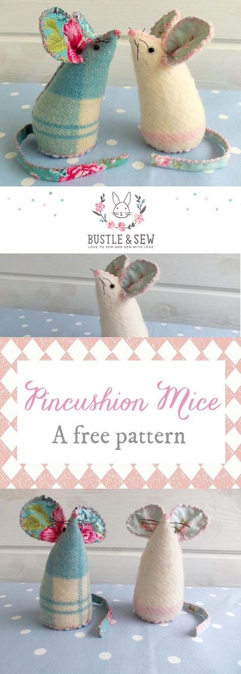 Pincushion Mice. For toys, just make larger. Free Pattern from Bustle & Sew ...