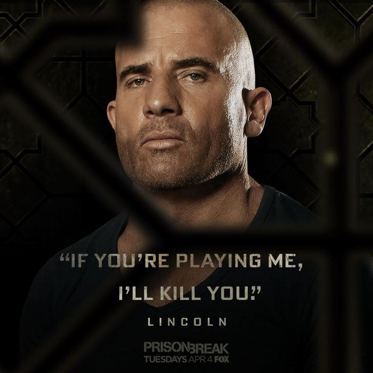 Dominic Purcell - Lincoln Burrows quote - Prison Break season 5 (2017)