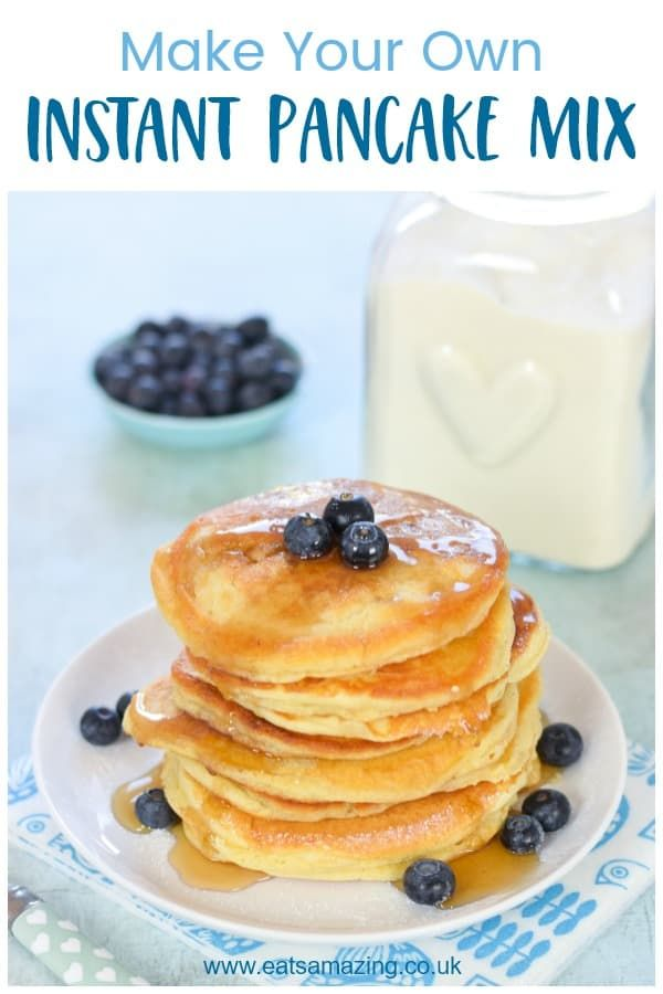 Make Your Own Instant Pancake Mix Recipe Recipe Instant Pancake Mix Pancake Mix Recipe Pancakes Mix