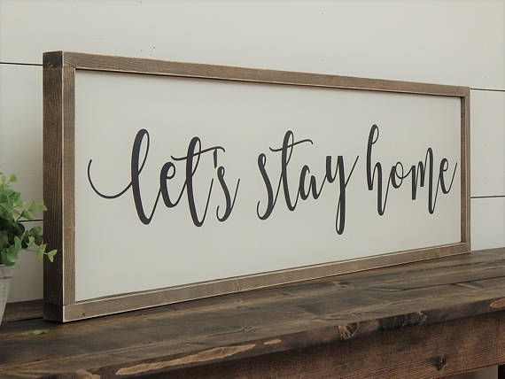 Let's Stay Home Sign White Farmhouse Sign Rustic Wood
