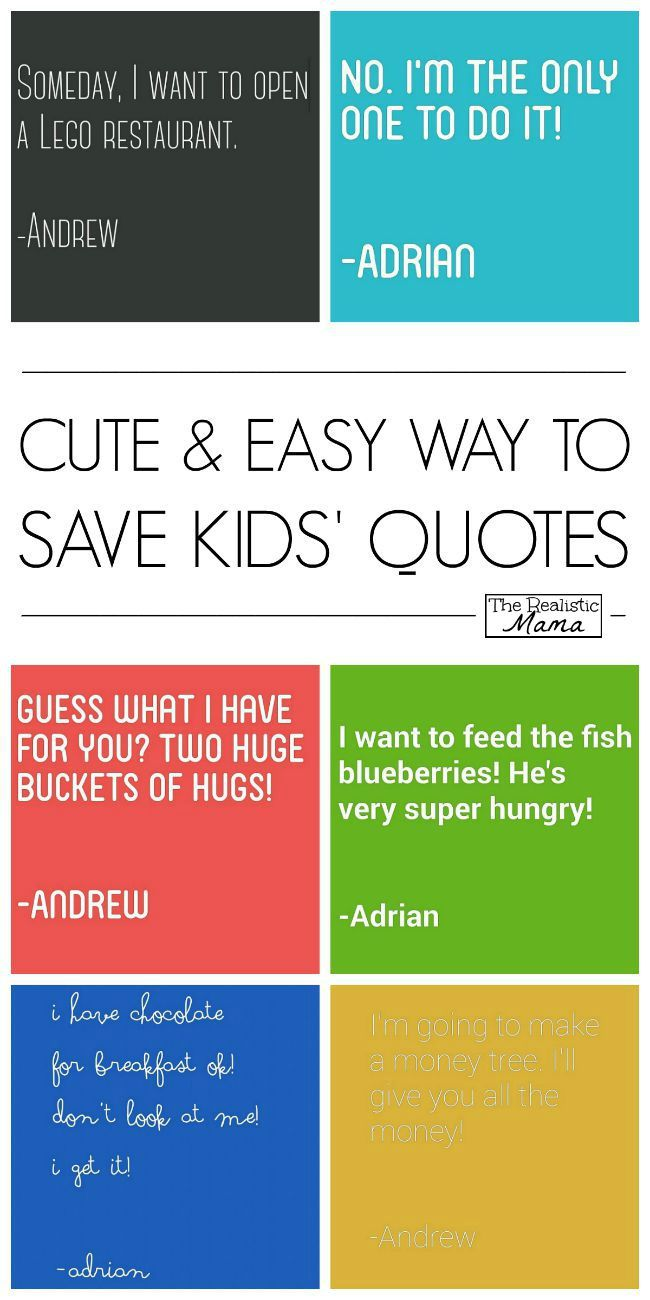 Easy way to save all the cute, sweet & funny quotes your kids say.