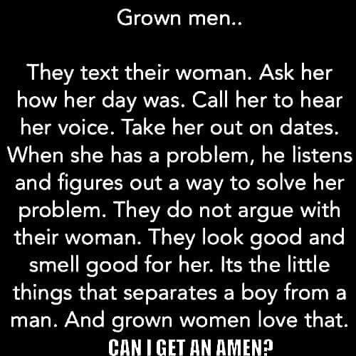 Grown men...It's the little things that separate a boy from a man.