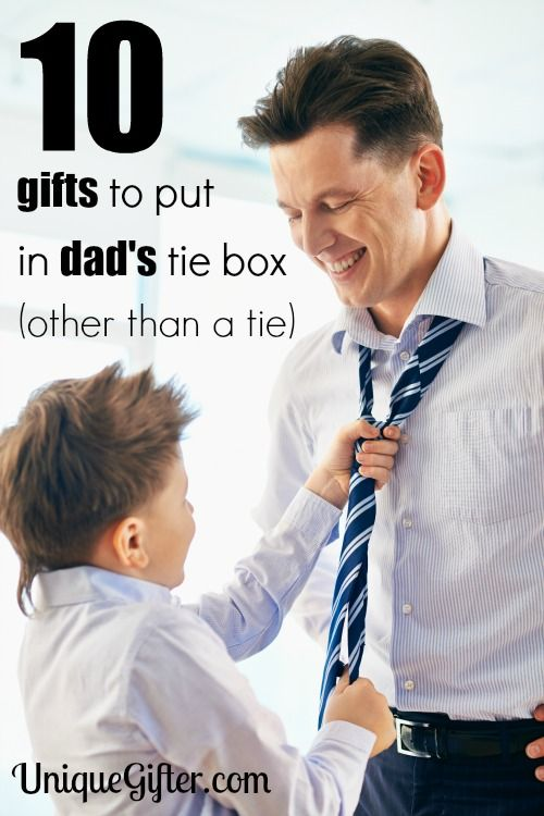 Here are 10 gifts to put in Dad's tie box, to make great and cute Father's Day, Birthday or Christmas gifts.