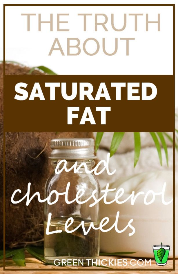 The Truth About Saturated Fat and cholesterol Levels