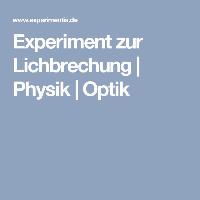 Experiment zur Lichbrechung | Physik | Optik