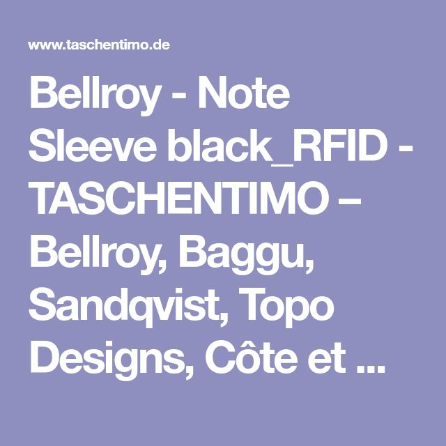 Bellroy - Note Sleeve black_RFID - TASCHENTIMO – Bellroy, Baggu, Sandqvist, Topo Designs, Côte et Ciel, Hellolulu...