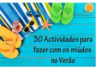 Pintas Laranja: 30 actividades para as férias do verão