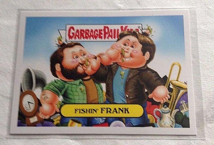 2016 Garbage Pail Kids Fishin' Frank 7a Prime Slime Trashy TV Reality GPK Topps #GarbagePailKids