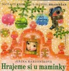 Hrajeme si u maminky + CD - Jiřina Rákosníková