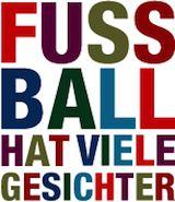 """Das Team Fussball hat viele Gesichter!  """"Uns geht es mit 'Fußball hat viele Gesichter' darum, die positiven Seiten des Zusammenlebens zu zeigen und gemeinsam mit Teams, Fußballerinnen, Fußballern und Fans ein Zeichen gegen Fremdenfeindlichkeit und Rassismus zu setzen."""""""