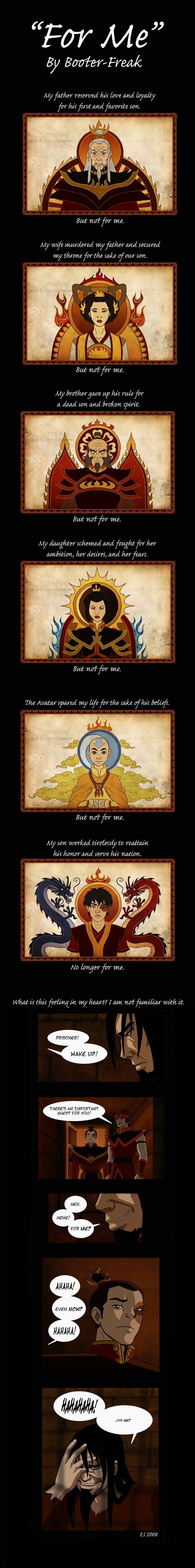 "Ozai Comic: ""For Me"" by ~Booter-Freak on deviantART--- My heart broke a little. But he's wrong about Azula if only a little she did it for him."