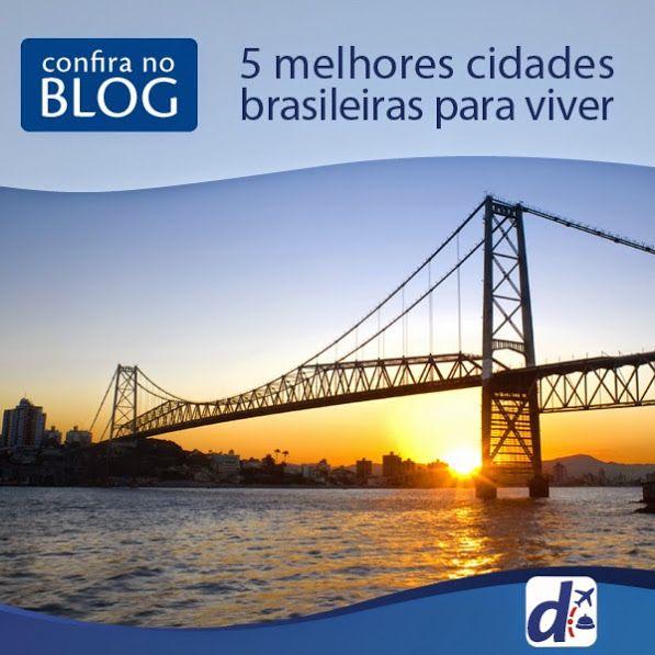 Conheca 5 #cidades brasileiras que sao um paraíso para viver.