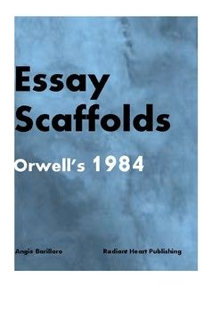 Orwell Two Essay Scaffolds   Ela  High School   Pinterest   Orwell Two Essay Scaffolds   Ela  High School   Pinterest   Senior Student Topic Sentences And Essay Topics Research Essay Thesis also High School Persuasive Essay Topics  Ghost Writing Services