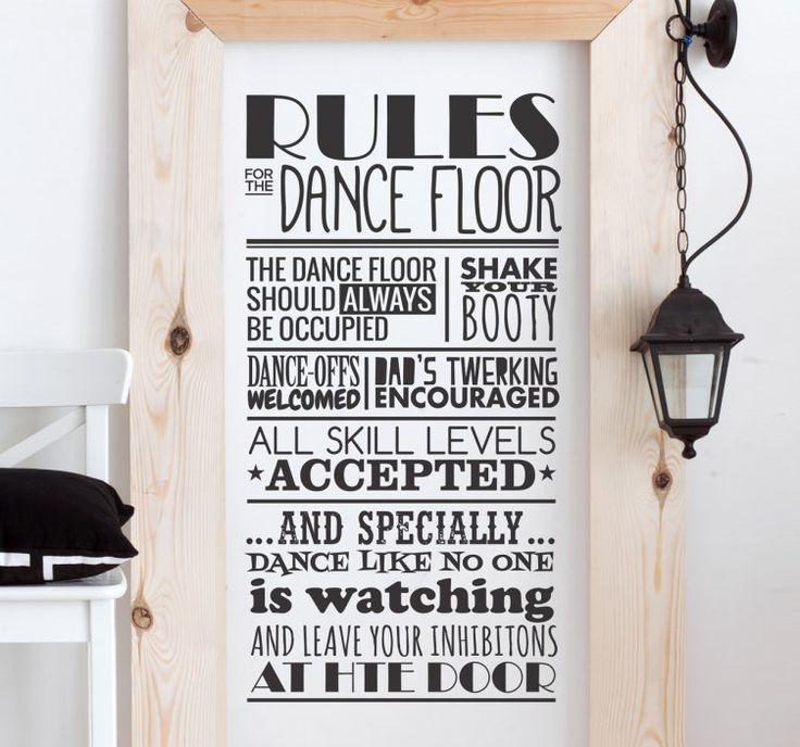 Deursticker Rules Dance Floor  Een deursticker met de regels van de dansvloer. Ideaal voor danscafés en clubs om de voeten in beweging te krijgen. Ook geschikt als muursticker. Makkelijk aan te brengen en beschikbaar in elke gewenste formaat.  EUR 6.99  Meer informatie