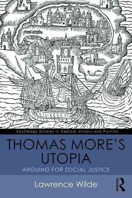 a view on thomas mores image of utopia Utopia [thomas more,  see this image  (view shipping rates and policies) average customer review: 37 out of 5 stars 18 customer reviews.