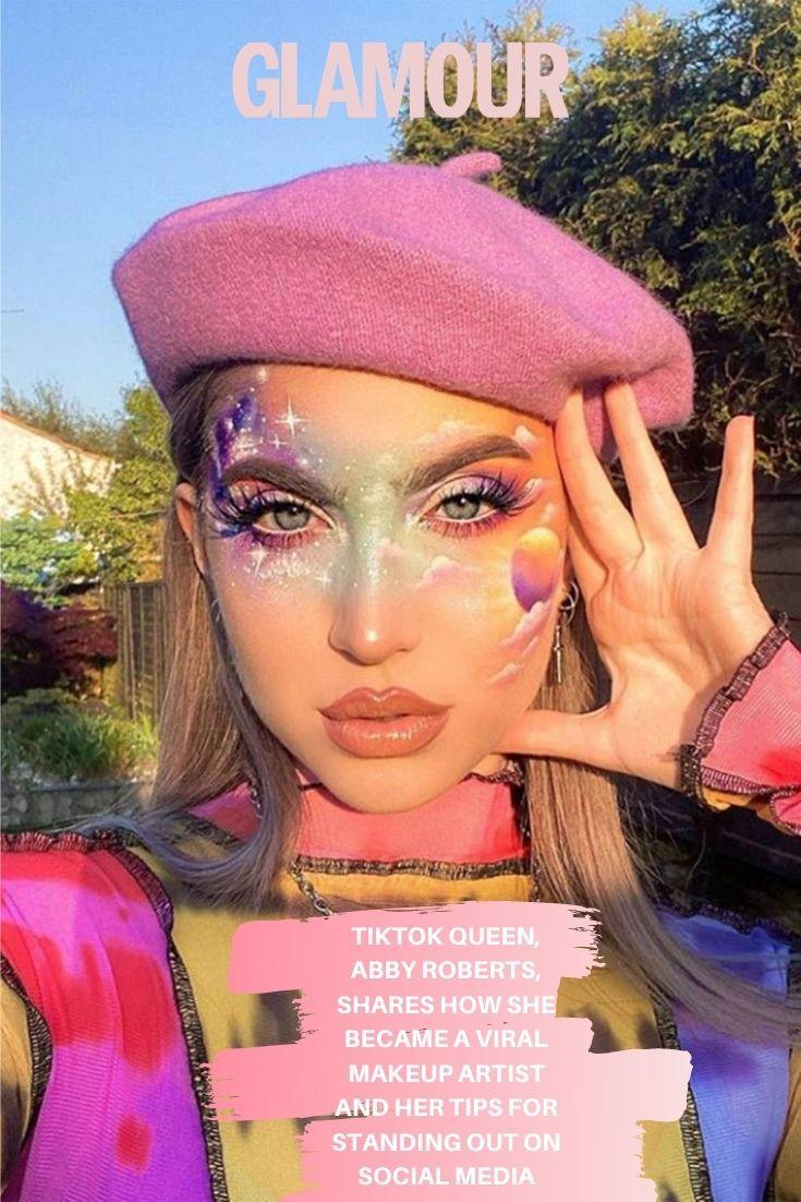 Tiktok Queen Abby Roberts Shares How She Became A Viral Makeup Artist And Her Tips For Standing Out On Social Media Nikkie Tutorials Makeup Makeup Vogue Makeup
