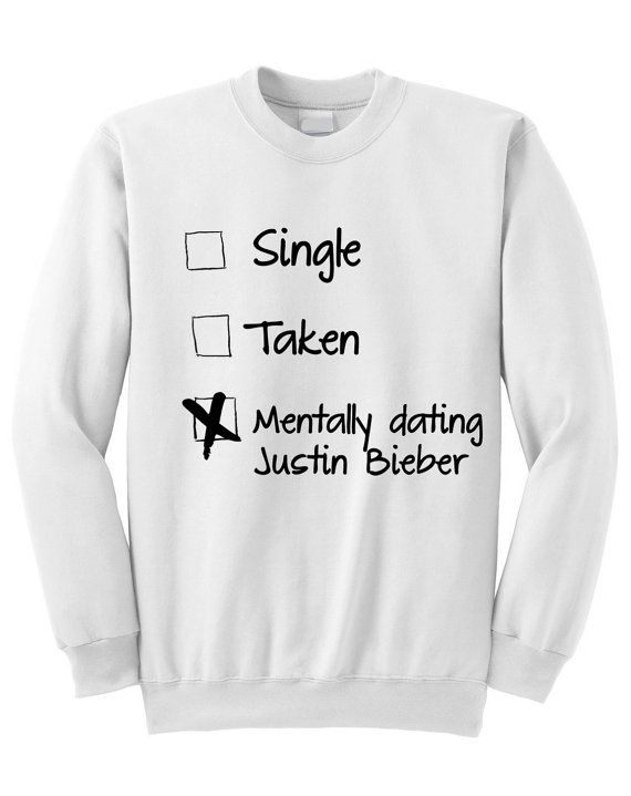 NEW  Mentally Dating Justin Bieber Crewneck by SoulClothes on Etsy, $25.00