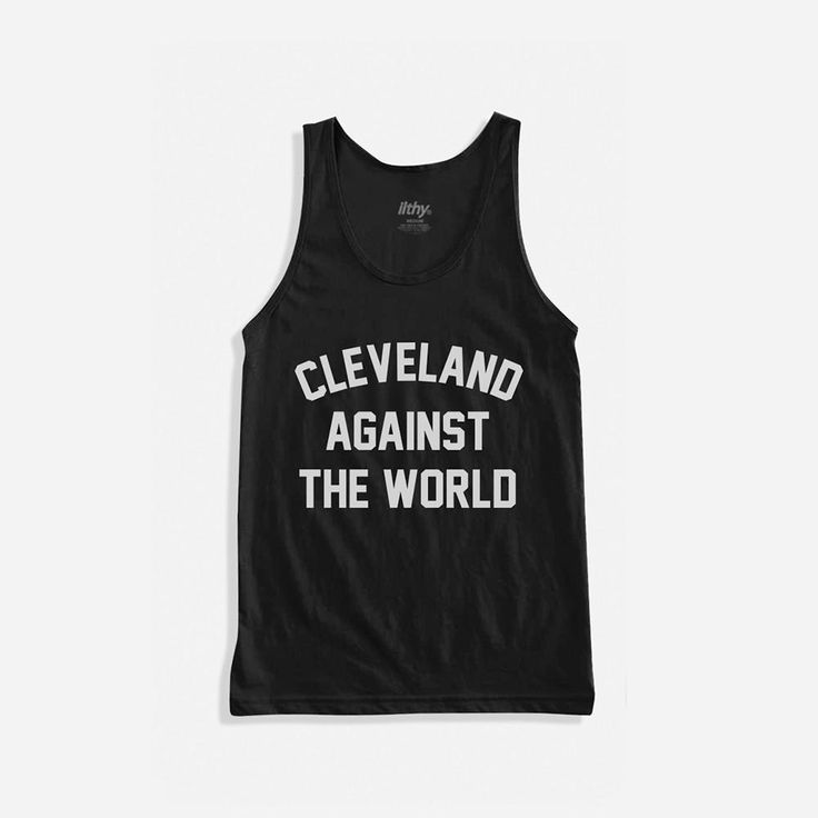 CLEVELAND AGAINST THE WORLD TANK TOP