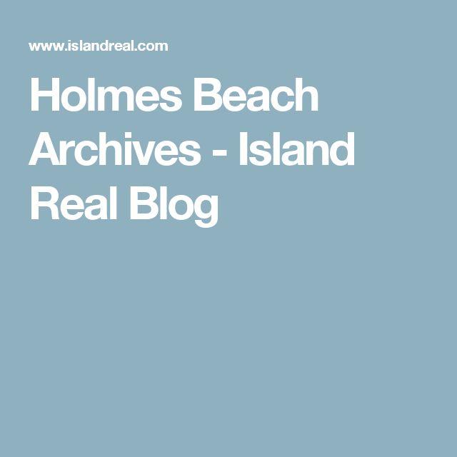 Holmes Beach Archives - Island Real Blog