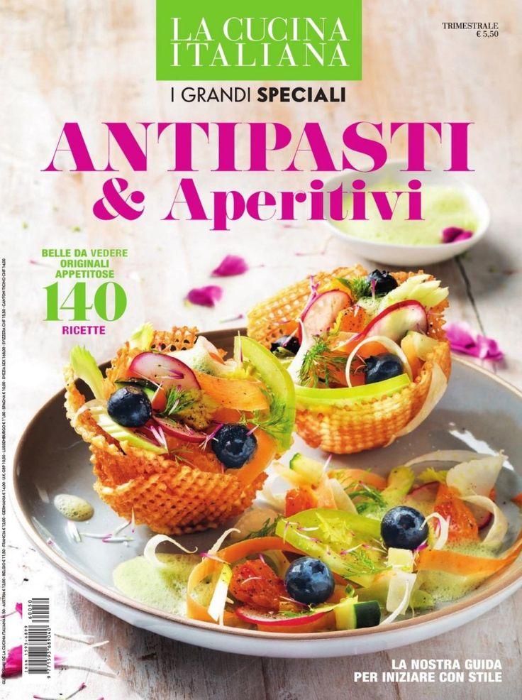 La cucina italiana I grandi speciali antipasti&aperitivi Lidia