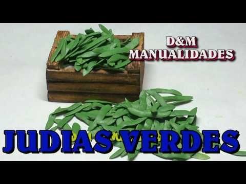 JUDIAS VERDE, VAINITAS, GUISANTES ,EJOTES ,ARARVEJAS PARA EL PESEBRE - YouTube