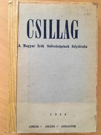 CSILLAG - A MAGYAR ÍRÓK SZÖVETSÉGÉNEK FOLYÓIRATA 1954