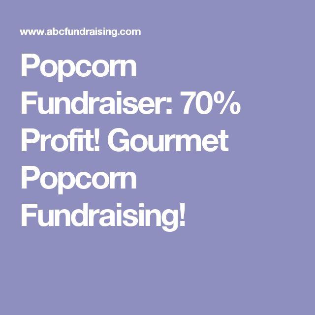 Popcorn Fundraiser: 70% Profit! Gourmet Popcorn Fundraising!