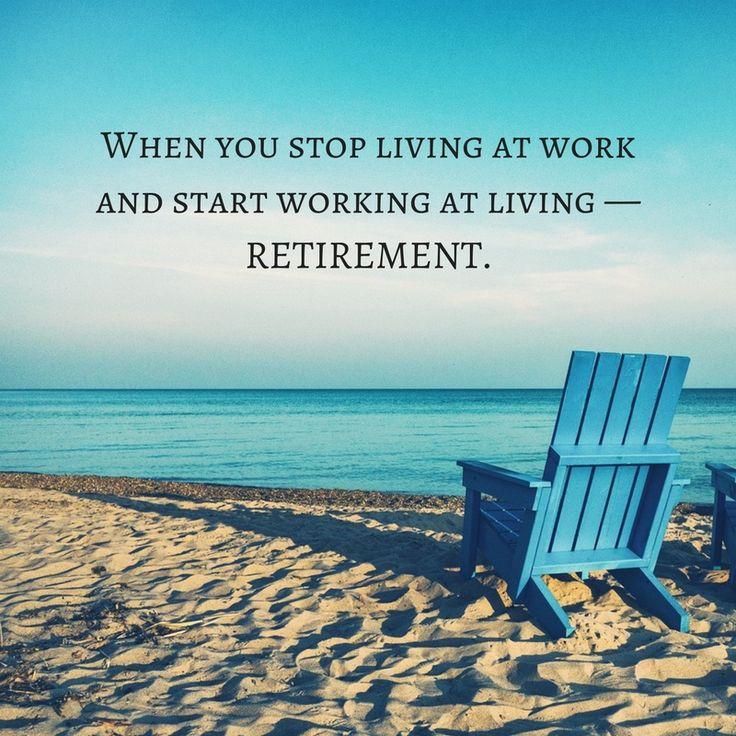 25 best ideas about retirement quotes on pinterest