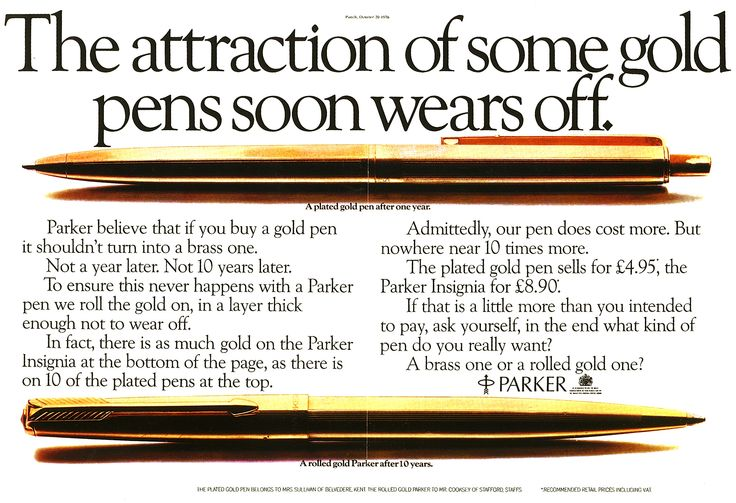 A formidable array of Collett Dickenson Pearce talent produced the Parker Pen campaign (circa 1972), including: COPYWRITER/S: Tony Brignull / David Watkinson / Peter Lorimer  ART DIRECTOR/S: Bob Isherwood / Neil Godfrey TYPOGRAPHER/S: Maggie Lewis / Jeff Merrells PHOTOGRAPHER/S: Barney Edwards / Bob Cramp / David Thorpe