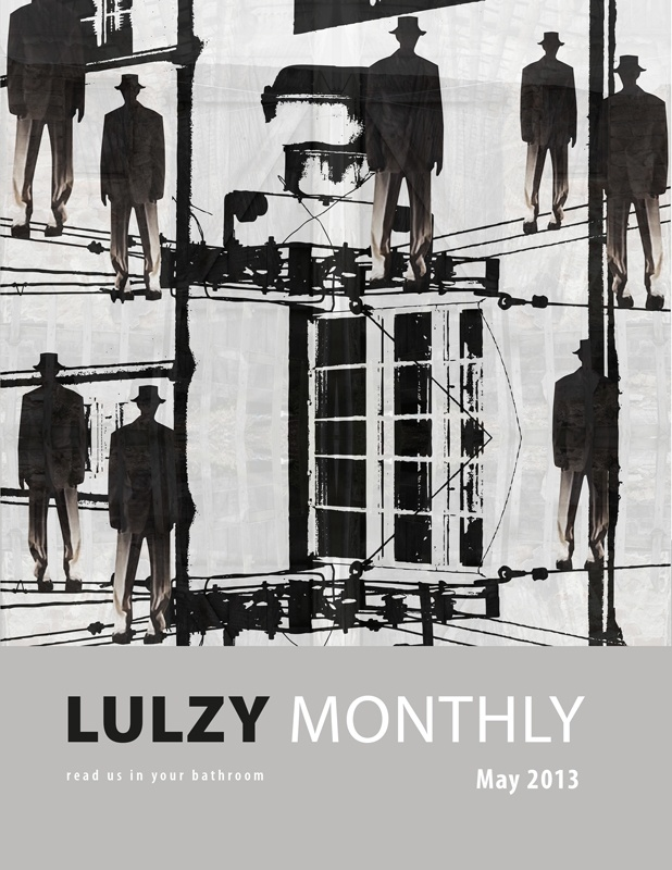 """LULZY MONTHLY (May 2013) is the print magazine from Boston Security Meetup. Articles are comprised of """"security that gratifies one's intellectual curiosity"""". Every month, we select from top voted security articles on Reddit and Hacker News and print them in magazine format. For more, visit: securitymeetup.com"""