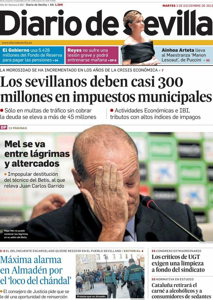 Los Titulares y Portadas de Noticias Destacadas Españolas del 3 de Diciembre de 2013 del Diario De Sevilla ¿Que le pareció esta Portada de este Diario Español?